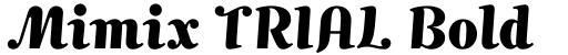 Mimix TRIAL Bold