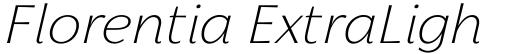 Florentia ExtraLight Italic