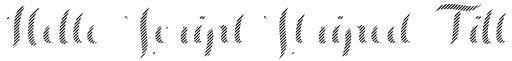 Hello Script Striped Fill