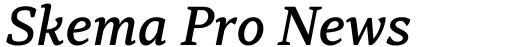 Skema Pro News Medium Italic