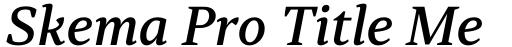 Skema Pro Title Medium Italic