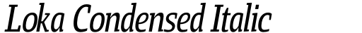 Loka Condensed Italic