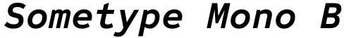 Sometype Mono Bold Italic