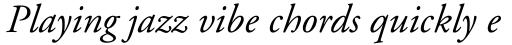 Adobe Garamond Italic sample