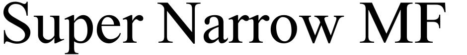 Click to view Super Narrow MF font, character set and sample text