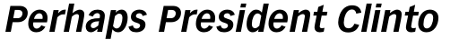Vectora 76 Bold Italic sample