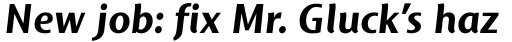 Mosquito Bold Italic OS sample
