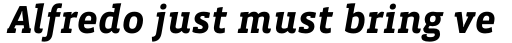 Vista Slab Bold Italic sample