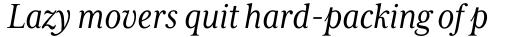 Mrs Eaves XL Serif Nar Italic sample