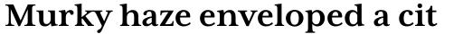 Mrs Eaves XL Serif Bold sample