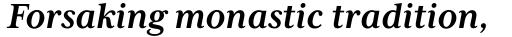 Mrs Eaves XL Serif Bold Italic sample