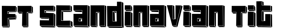 Click to view FT Scandinavian Titan font, character set and sample text