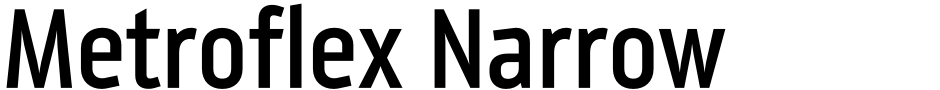 Click to view Metroflex Narrow font, character set and sample text