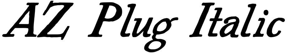 Click to view AZ Plug Italic font, character set and sample text