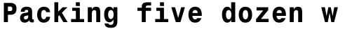 Monospace 821 WGL4 Bold sample
