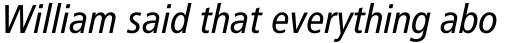 Frutiger Pro 58 Condensed Italic sample