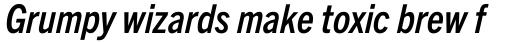 Trade Gothic Next Pro Condensed Bold Italic sample