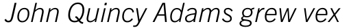 Trade Gothic Next Pro Light Italic sample