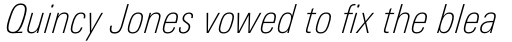 Univers Next Pro 221 Condensed Thin Italic sample