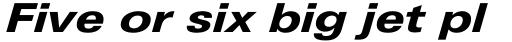 Univers Next Pro 741 Extended Heavy Italic sample