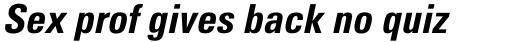 Univers Pro Cyrillic 67 Condensed Bold Oblique sample