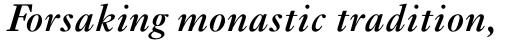 Ehrhardt Pro SemiBold Italic sample