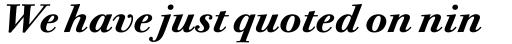 Bodoni Twelve Bold Italic sample
