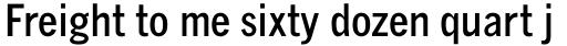 Monotype News Gothic Pro Bold Condensed sample