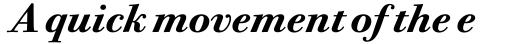 Bodoni Twelve OS Bold Italic sample