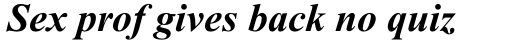 Times New Roman Std PS Bold Italic sample