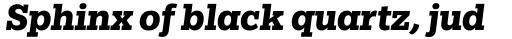 Egyptian Slate Pro Bold Italic sample