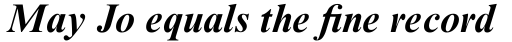 Times New Roman Pro Bold Italic sample