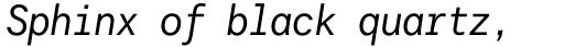 Harmonia Sans Std Mono Italic sample