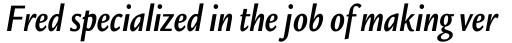 Legacy Sans Condensed Bold Italic sample