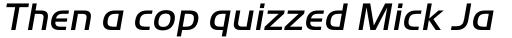 ITC Handel Gothic Std Medium Italic sample