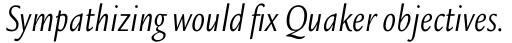 Legacy Sans Std Condensed Book Italic sample