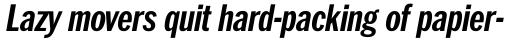 Franklin Pro Condensed Bold Italic sample
