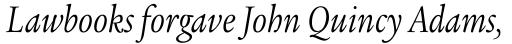 Legacy Serif Pro Book Condensed Italic sample