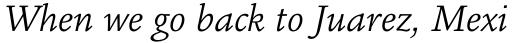 Legacy Square Serif Pro Book Italic sample