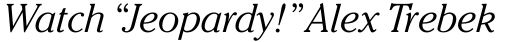 ITC Cheltenham Pro Light Italic sample