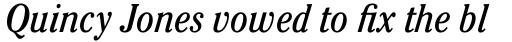 ITC Cheltenham Pro Condensed Book Italic sample