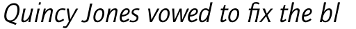 ITC Quay Sans Pro Book Italic sample