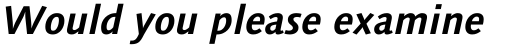 Linotype Syntax Bold Italic OsF sample