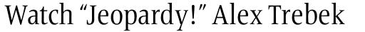 Frutiger Serif Pro Condensed sample