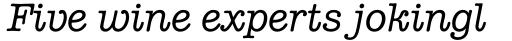 American Typewriter Std Med Italic sample