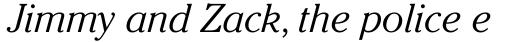 ITC Cheltenham Light Italic sample