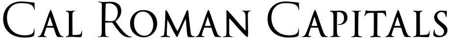 Click to view Cal Roman Capitals font, character set and sample text