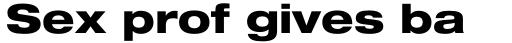 Helvetica Neue Pro Extd Heavy sample