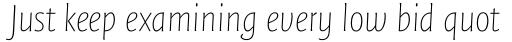 FF Quadraat Sans OT Thin Italic sample