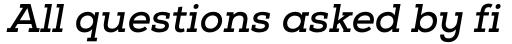 Nexa Slab Bold Oblique sample